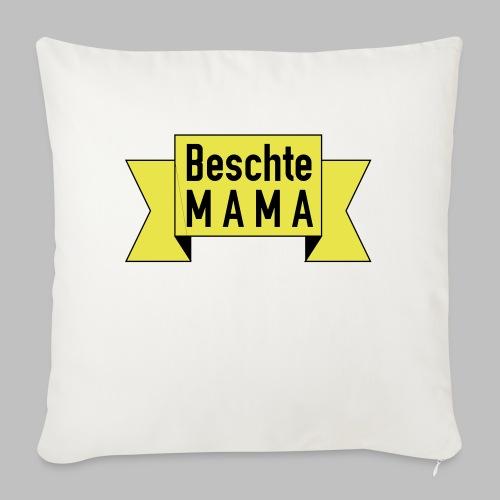 Beschte Mama - Auf Spruchband - Sofakissenbezug 44 x 44 cm