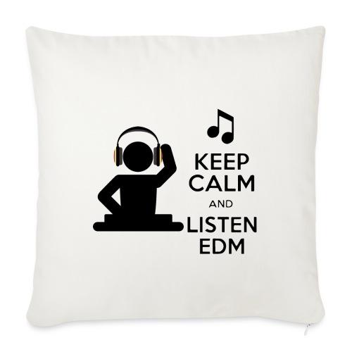 keep calm and listen edm - Sofa pillowcase 17,3'' x 17,3'' (45 x 45 cm)