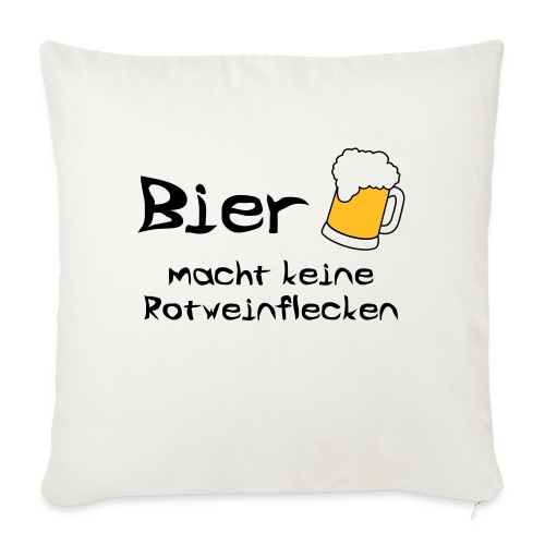 Bier macht keine Rotweinflecken - Sofakissenbezug 44 x 44 cm