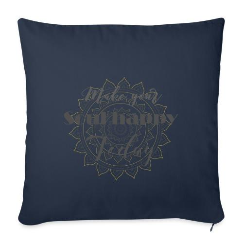 Make your soul happy today - grey mandala - Sofakissenbezug 44 x 44 cm