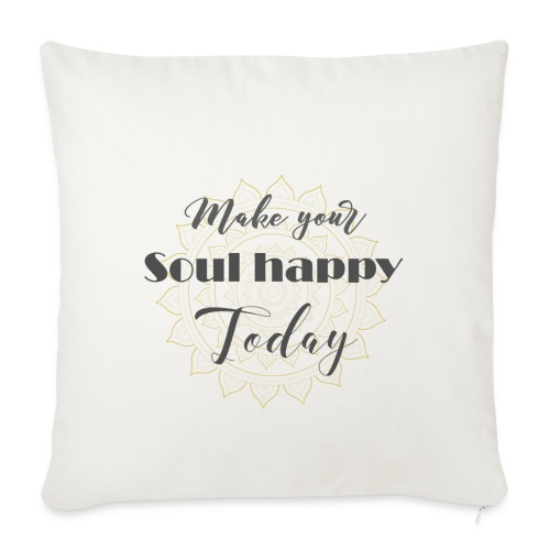 Make your soul happy today - grey mandala - Sofakissenbezug 44 x 44 cm
