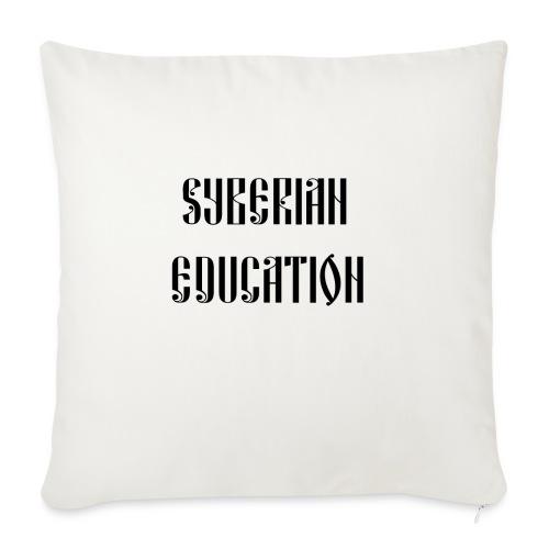 Russia Russland Syberian Education - Sofa pillowcase 17,3'' x 17,3'' (45 x 45 cm)