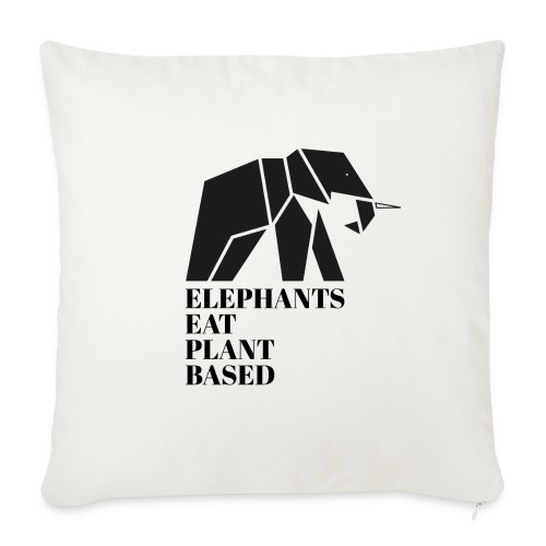 Elephants Eat Plant Based - Sofakissenbezug 44 x 44 cm