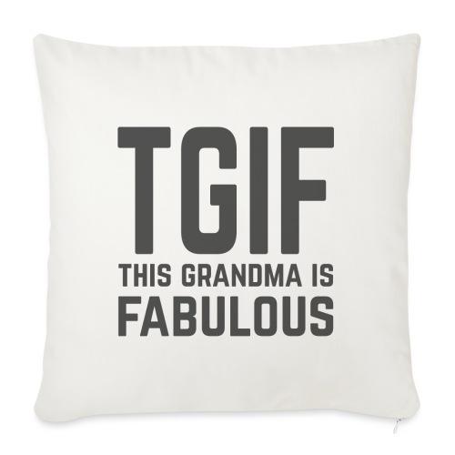 To jest wspaniała babcia - Poszewka na poduszkę 45 x 45 cm