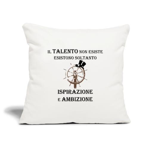 ispirazione e ambizione... roventi - Copricuscino per divano, 45 x 45 cm