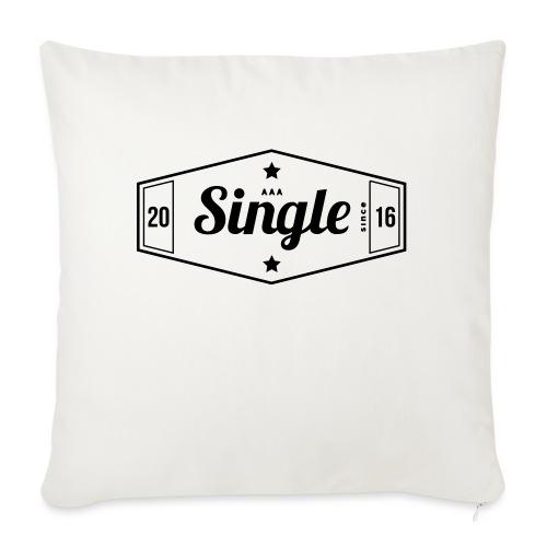 Single since 2016 - Sohvatyynyn päällinen 45 x 45 cm