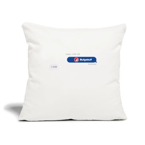 BULGEBULL TEXT - Sofa pillowcase 17,3'' x 17,3'' (45 x 45 cm)