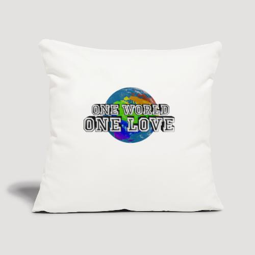 One World - One Love - Sofakissenbezug 44 x 44 cm