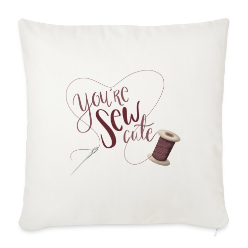 You're sew cute - Soffkuddsöverdrag, 45 x 45 cm