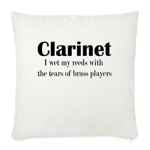 Clarinet, I wet my reeds with the tears - Sofa pillowcase 17,3'' x 17,3'' (45 x 45 cm)