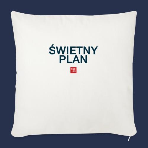 SWIETNY PLAN - napis ciemny - Poszewka na poduszkę 45 x 45 cm