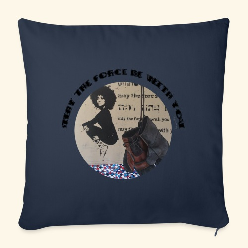 May the Force be with You - Housse de coussin décorative 45x 45cm