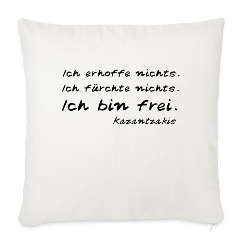 Kazantzakis - Ich bin frei! - Sofakissenbezug 44 x 44 cm