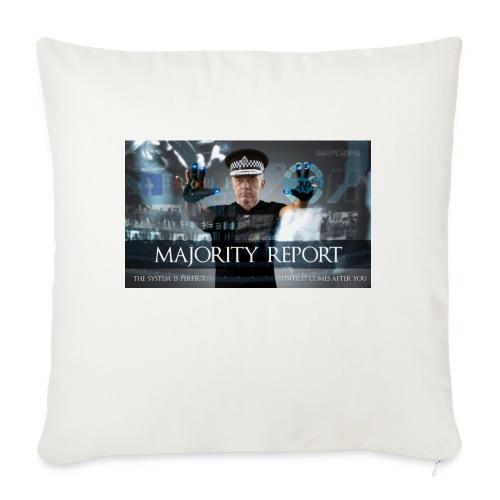 Majority Report - Sofa pillowcase 17,3'' x 17,3'' (45 x 45 cm)