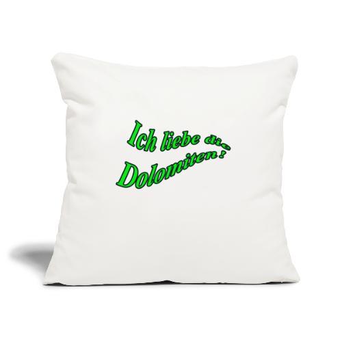 Ich liebe die Dolomiten - Sofakissenbezug 44 x 44 cm