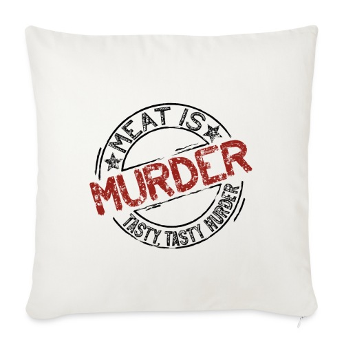 Meat is murder dunkel - Sofakissenbezug 44 x 44 cm