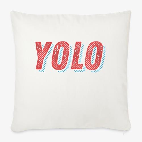 Yolo - Poszewka na poduszkę 45 x 45 cm