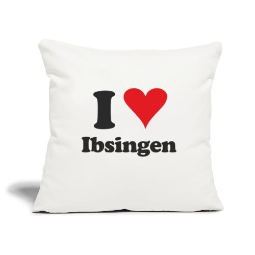 I Love Ibsingen - Sofakissenbezug 44 x 44 cm