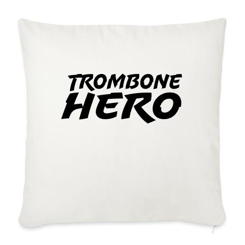 Trombone Hero - Sofa pillowcase 17,3'' x 17,3'' (45 x 45 cm)