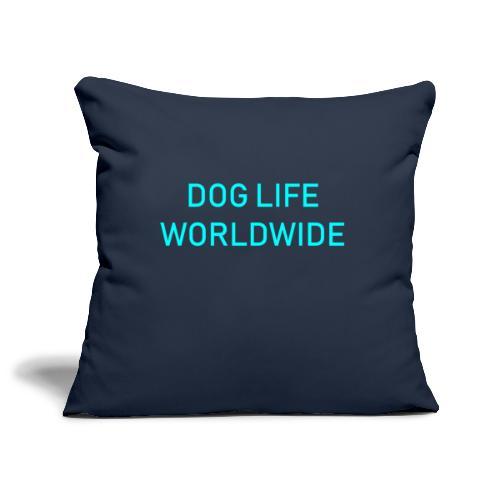 DOGLIFE WORLDWIDE - Sofa pillowcase 17,3'' x 17,3'' (45 x 45 cm)
