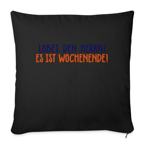 Lobet den Herrn! Wochenende Freitag Gott Party - Sofa pillowcase 17,3'' x 17,3'' (45 x 45 cm)