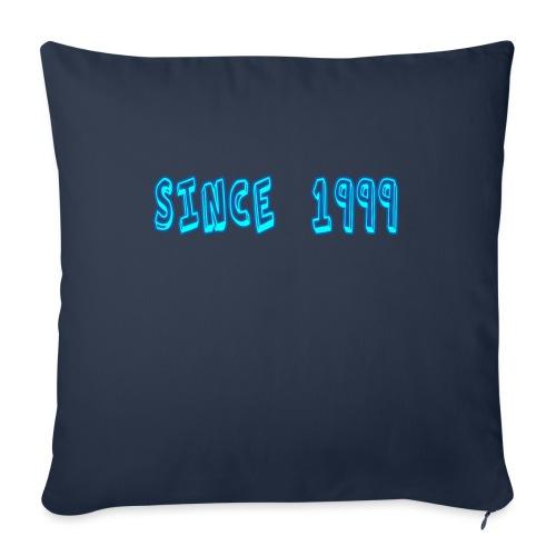 Since 1999 - Sohvatyynyn päällinen 45 x 45 cm