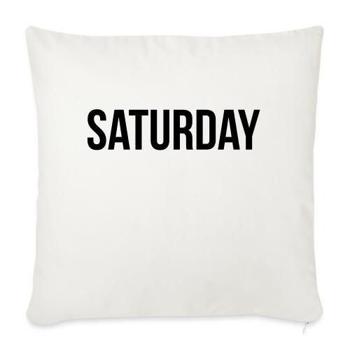 Saturday - Sofa pillowcase 17,3'' x 17,3'' (45 x 45 cm)