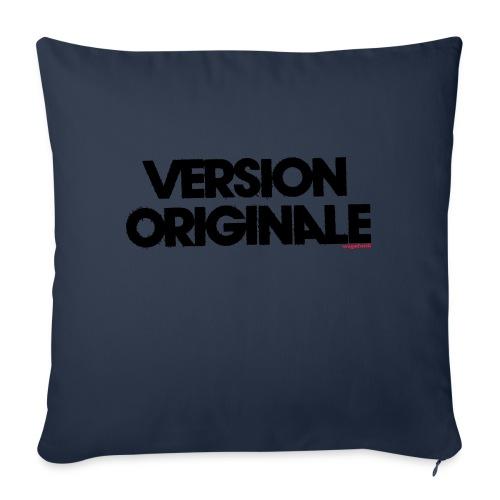 Version Original - Housse de coussin décorative 45x 45cm