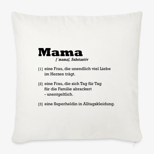 Mama Mutter - Sofakissenbezug 44 x 44 cm