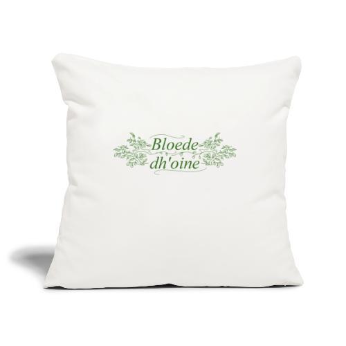 Bloede Dhoine - Sofa pillowcase 17,3'' x 17,3'' (45 x 45 cm)