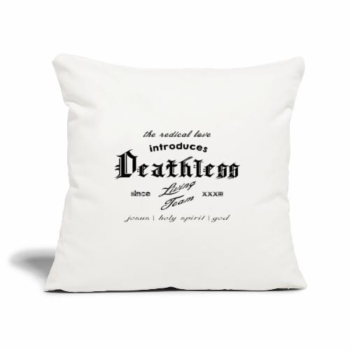 deathless living team schwarz - Sofakissenbezug 44 x 44 cm