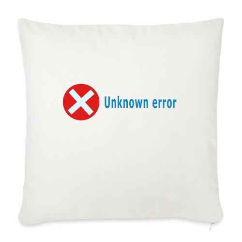 Unkown Error - Sohvatyynyn päällinen 45 x 45 cm