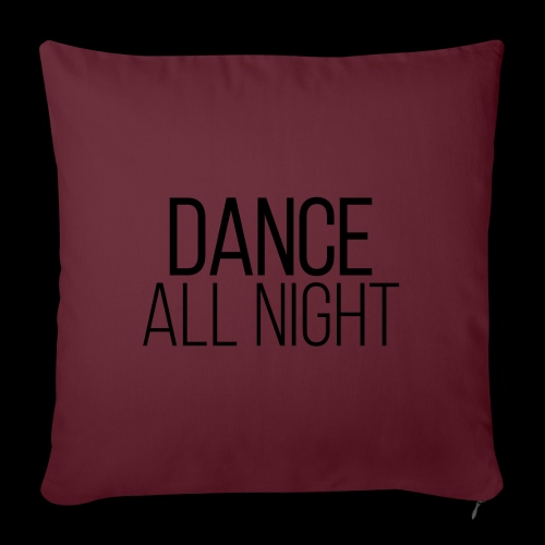 dance all night - Sofakissenbezug 44 x 44 cm
