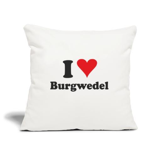I Love Burgwedel - Sofakissenbezug 44 x 44 cm