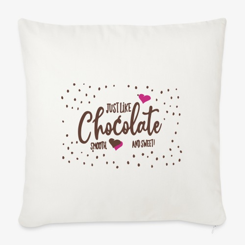 just like chocolate - Housse de coussin décorative 45x 45cm
