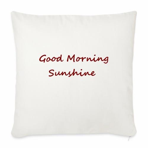 Good morning Sunshine - Sierkussenhoes, 45 x 45 cm
