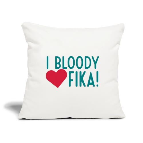I bloody love fika - customizable colours - Sohvatyynyn päällinen 45 x 45 cm