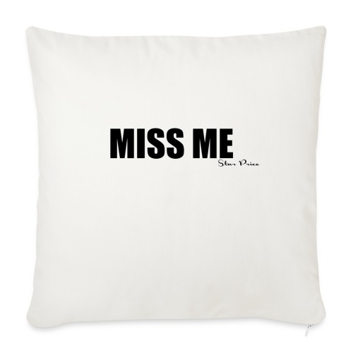 MISS ME - Sofa pillowcase 17,3'' x 17,3'' (45 x 45 cm)