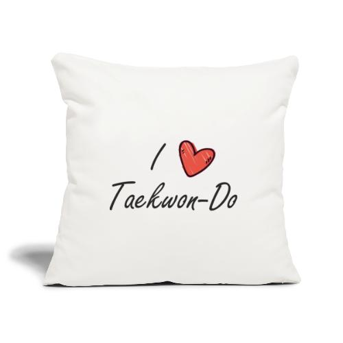 I love taekwondo letras negras - Funda de cojín, 45 x 45 cm