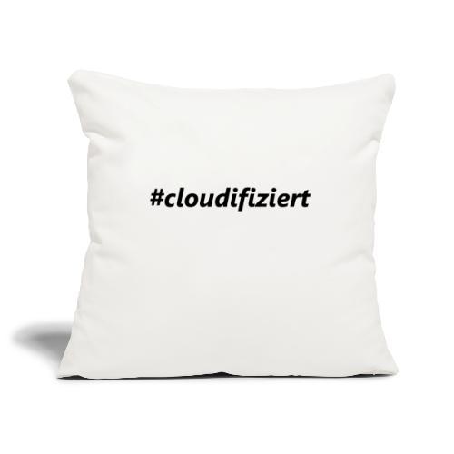 #cloudifiziert black - Sofakissenbezug 44 x 44 cm
