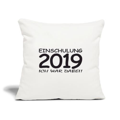 Einschulung 2019 - Sofakissenbezug 44 x 44 cm