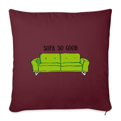 sofa so good green – lustige Geschenkidee - Sofakissenbezug 44 x 44 cm