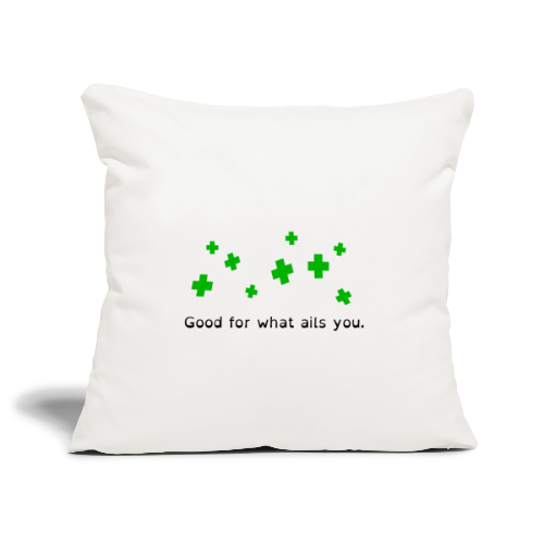 Good For What Ails You - Sofa pillowcase 17,3'' x 17,3'' (45 x 45 cm)
