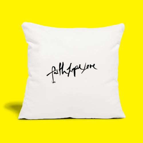 Faith Hope Love - Sofa pillowcase 17,3'' x 17,3'' (45 x 45 cm)