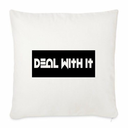 Deal With It products - Sofa pillowcase 17,3'' x 17,3'' (45 x 45 cm)