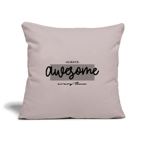 Always Awesome - Copricuscino per divano, 45 x 45 cm
