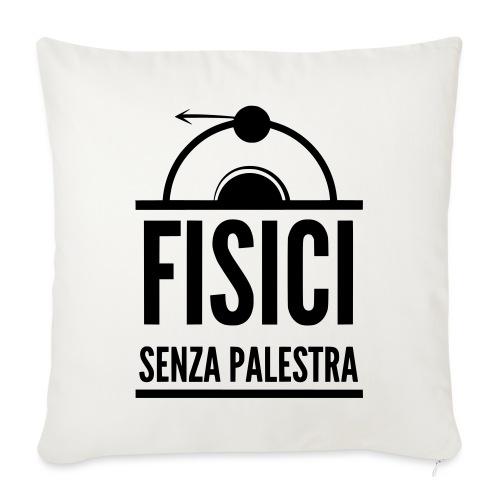 Fisici Senza Palestra - Copricuscino per divano, 45 x 45 cm
