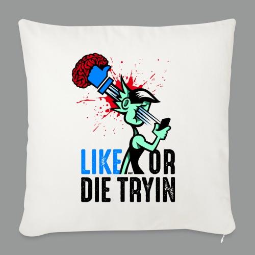 Like or Die Tryin - Bright - Sofakissenbezug 44 x 44 cm