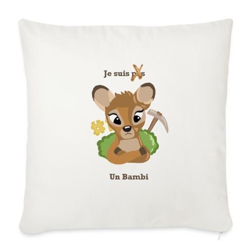 Je suis un bambi - Housse de coussin décorative 45x 45cm