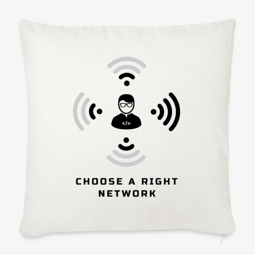 Choose a right network - Sofa pillowcase 17,3'' x 17,3'' (45 x 45 cm)